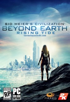 Sid Meier's Civilization: Beyond Earth – Rising Tide İndir
