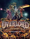 Overlord: Fellowship of Evil İndir