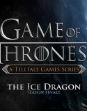 Game of Thrones: A Telltale Game Series Episode 6 : The Ice Dragon (Sezon Finali)
