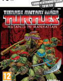 Teenage Mutant Ninja Turtles™: Mutants in Manhattan
