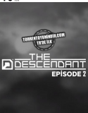 The Descendant Episode Two