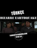 Bizarre Earthquake