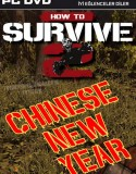 How To Survive 2 Chinese New Year
