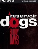 Reservoir Dogs: Bloody Days