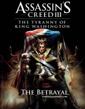 Assassin's Creed III : The Tyranny Of King Washington