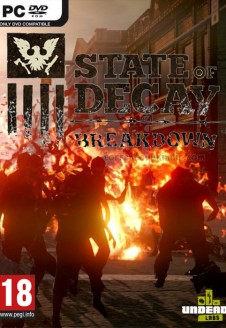 State of Decay – Breakdown