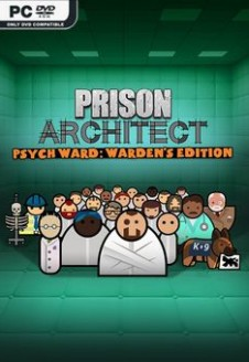 Prison Architect Psych Ward Wardens Edition