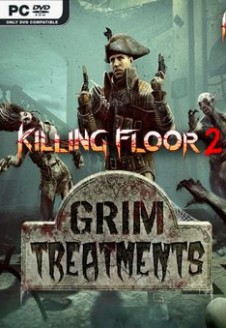 Killing Floor 2 Grim Treatments
