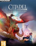 Citadel Forged with Fire The Godkings Vengeance