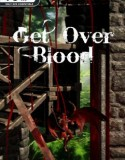Get Over Blood