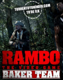 Rambo The Video Game Baker Team