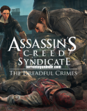 Assassin's Creed® Syndicate – The Dreadful Crimes