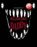 Welcome Back Daddy