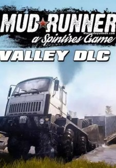 Spintires: MudRunner – The Valley