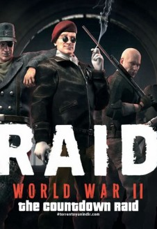 RAID: World War II – The Countdown Raid