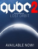 Q.U.B.E. 2 – Lost Orbit
