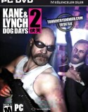 Kane & Lynch 2: Dog Days Complete Edition