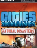 Cities: Skylines – Natural Disasters
