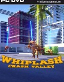 Whiplash – Crash Valley