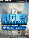 Cities: Skylines – Mass Transit