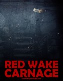 Red Wake Carnage