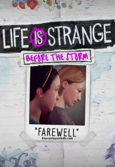 Life is Strange: Before the Storm Farewell